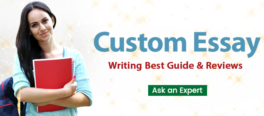 Custom Essay Writing Best Guide for Customers Uk
